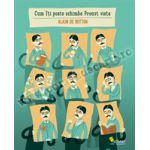 Cum îţi poate schimba Proust viaţa