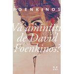 Vă amintiţi de David Foenkinos?