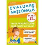 Evaluare naţională Clasa a II-a. Teste pregătitoare după model european. Comunicare în limba română (scris-citit). Matematică şi explorarea mediului