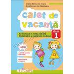 Caiet de vacanţă clasa I Comunicare în limba română. Matematică şi explorarea mediului