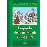 Legende despre munți și dealuri