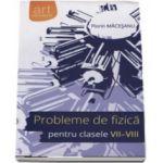 Probleme de fizica pentru clasele VII-VIII cu solutii complete