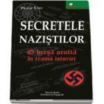 Secretele nazistilor. O bresa oculta in trama istoriei