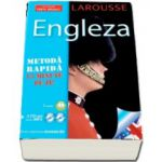 Larousse Engleza - Metoda rapida, 15 minute pe zi
