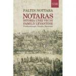 Notaras|Istoria unei vechi familii Levantine