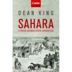 Sahara|O poveste adevarata despre supravietuire-Dean King