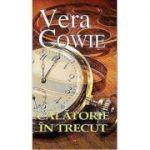 Calatorie in trecut-Vera Cowie