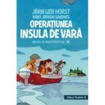 Operatiunea Insula de vara (Biroul de Investigatii - Nr. 2)
