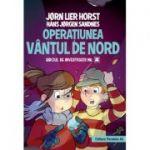 Operatiunea Vantul de nord (Biroul de Investigatii - Nr. 2)