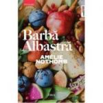 Barba Albastra-Amelie Nothomb
