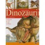 Dinozaurii - carte cartonata de lux - Enciclopedie