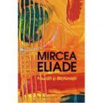 Faurari si alchimisti-Mircea Eliade