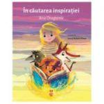 In cautarea inspiratiei-Ana Dragomir