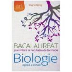 Culegere Biologie vegetala si animala pentru Bacalaureat si admiterea la Facultatea de Farmacie