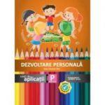 Dezvoltare personala-Caiet de aplicatii pentru clasa pregatitoare