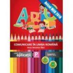 Comunicare in limba romana-Caiet de aplicatii pentru clasa pregatitoare
