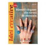 Idei creative 123 - Bijuterii elegante din sarma de aluminiu