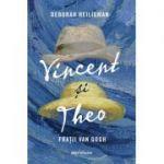 Vincent si Theo | Fratii van Gogh - Deborah Heiligman