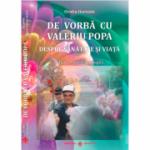 De vorba cu Valeriu Popa (editie cu DVD) - Ovidiu Harbada