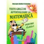 Teste grila de autoevaluare - Matematica pentru clasa I