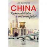 China | Responsabilitatea unei mari puteri