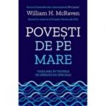 Povesti de pe mare - William H. McRaven