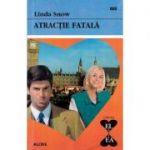 Atractie fatala - Linda Snow