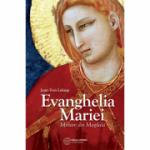 Evanghelia Mariei. Miriam din Magdala - Jean Yves Leloup