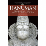Hanuman. Devotiunea si puterea zeului cu chip de maimuta - Mataji Devi Vanamali