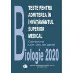 Teste grila pentru admitere in invatamantul superior medical-Biologie(ed. 2020)
