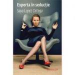Experta in seductie - Saya Lopez Ortega