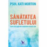 Sanatatea sufletului - Kati Morton