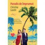 Paradis de imprumut - Christina Lauren