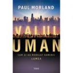 Valul uman - Paul Morland