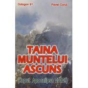 Taina muntelui ascuns - Kaput apocalipsa 2012