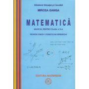Mircea Ganga-Matematica - manual pentru clasa a X-a (trunchi comun + curriculum diferentiat)