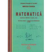 Mircea Ganga-Matematica - manual pentru clasa a XI-a (trunchi comun si curriculum diferentiat) (4 ore)