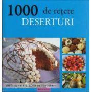 1000 Retete. Deserturi