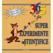 365 de super experimente ştiinţifice