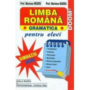 Limba romana - Gramatica, Admitere - Liceu, Facultate. Badea