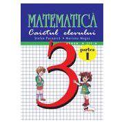 Matematica. Caietul elevului cl a III a- Partea I - Pacearca, Mogos