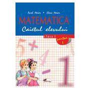 Matematica. Clasa a I-a. Caietul elevului. Partea I- Maior