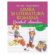 Limba si literatura romana. Caietul elevului. Clasa a II-a partea a I-a - Pitila