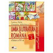 Limba si literatura romana. Caietul elevului clasa a IV-a, partea a II-a - Pitila, Mihailescu