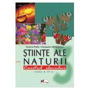 Stiinte ale naturii. Caietul elevului pentru clasa III-a - Pitila