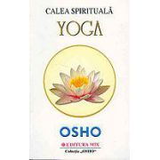 Osho: Calea spirituala Yoga