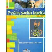 Pregatire sportiva teoretica - filiera vocationala profil sportiv. Manual pentru clasele a IX-a si a X-a