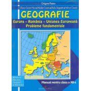 Geografie: Europa - Romania - U E. Probleme fundamentale. Manual pentru clasa a XII-a