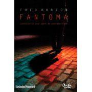 Confesiunile unui agent de contraterorism - Fantoma