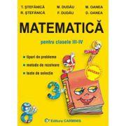 Matematica pentru clasele III-IV
